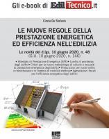 LE NUOVE REGOLE DELLA PRESTAZIONE ENERGETICA ED EFFICIENZA NELL'EDILIZIA - eBook